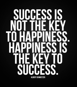Success. Happiness. Which comes first?